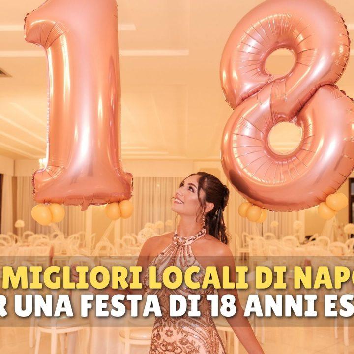 I migliori locali di Napoli per feste di 18 anni in estate